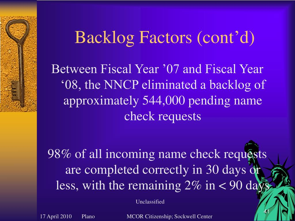 Backlog Factors (cont'd)