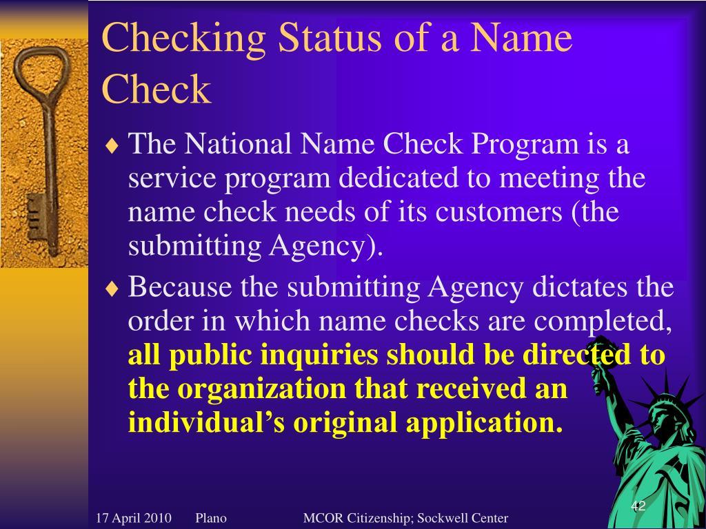 Checking Status of a Name Check