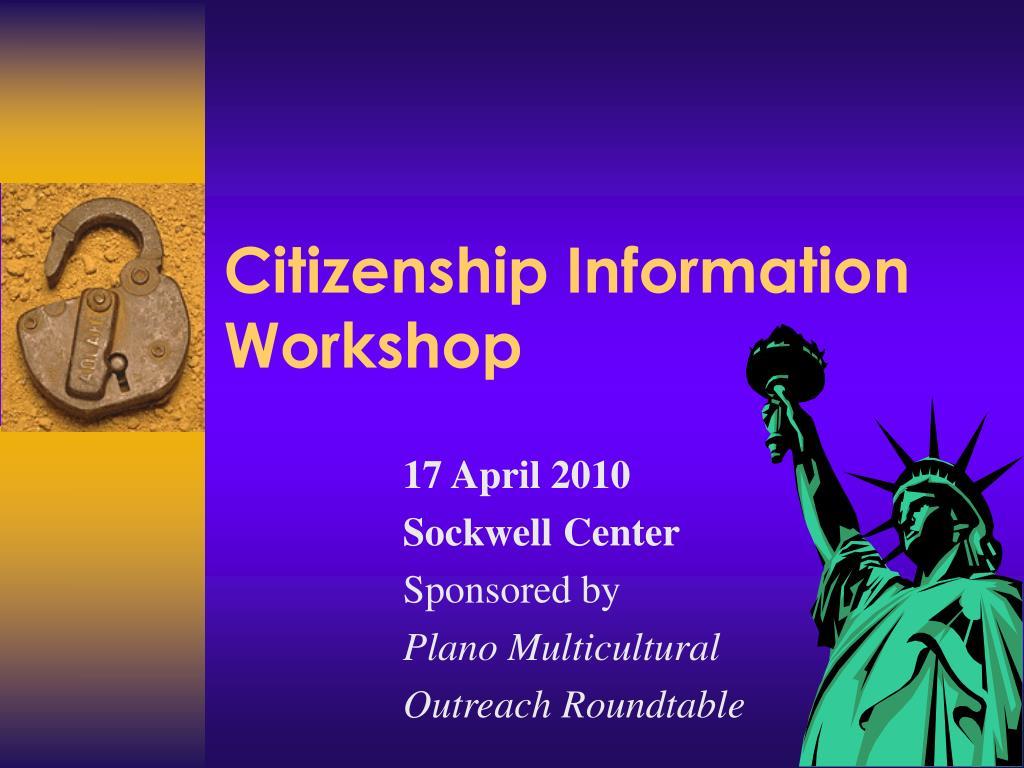 Citizenship Information Workshop