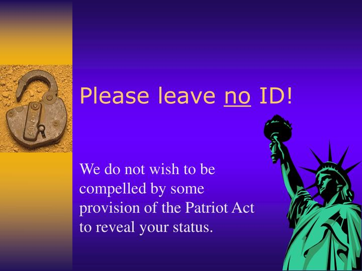 Please leave no id