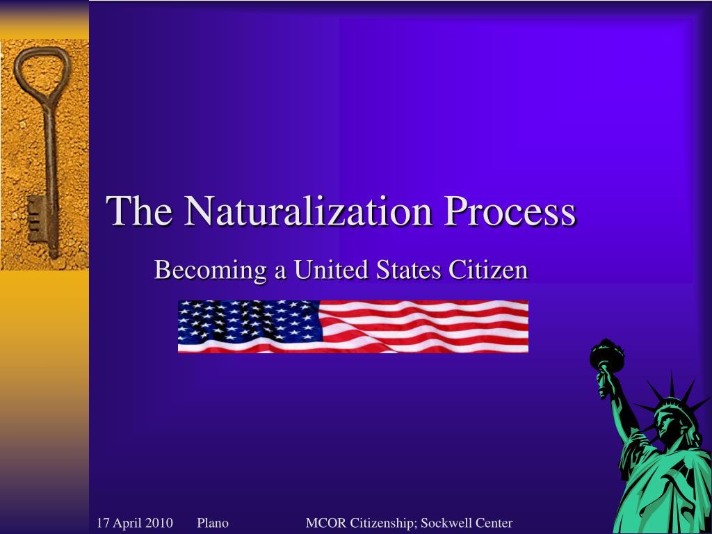 The Naturalization Process