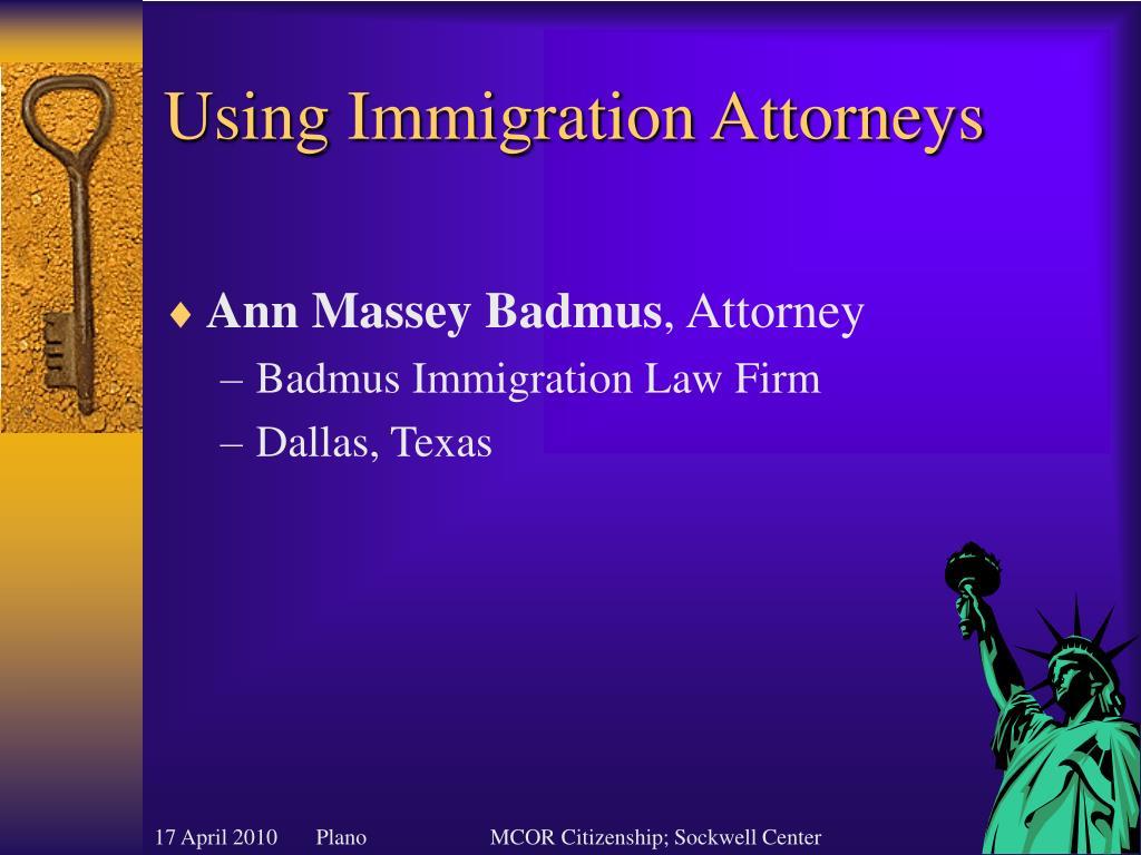 Using Immigration Attorneys