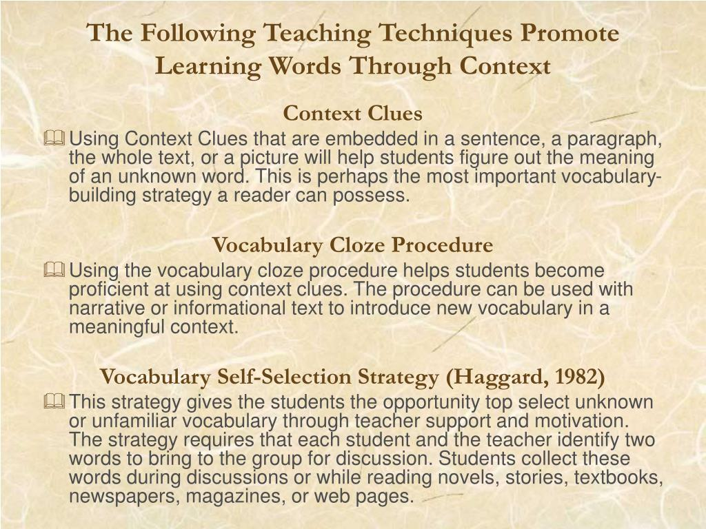 The Following Teaching Techniques Promote Learning Words Through Context