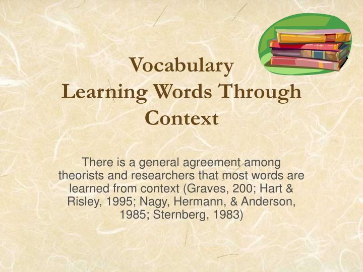 Vocabulary learning words through context