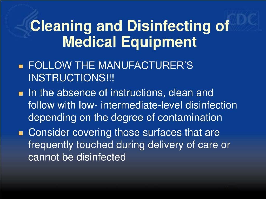 Cleaning and Disinfecting of Medical Equipment
