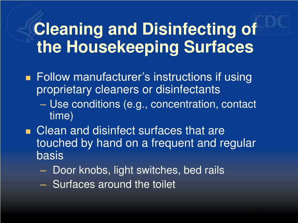 Cleaning and Disinfecting of the Housekeeping Surfaces