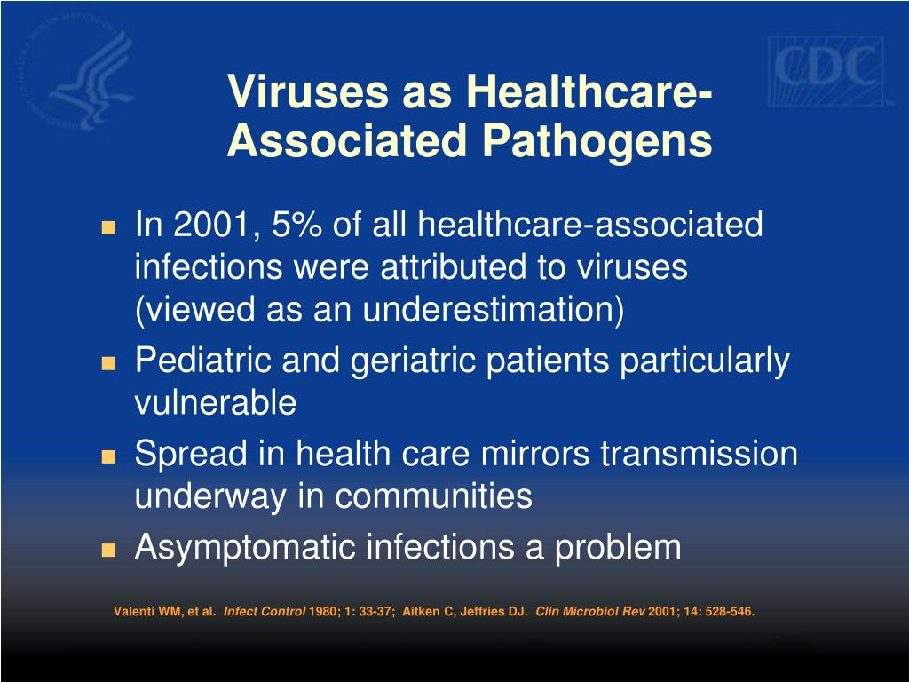 Viruses as Healthcare-Associated Pathogens
