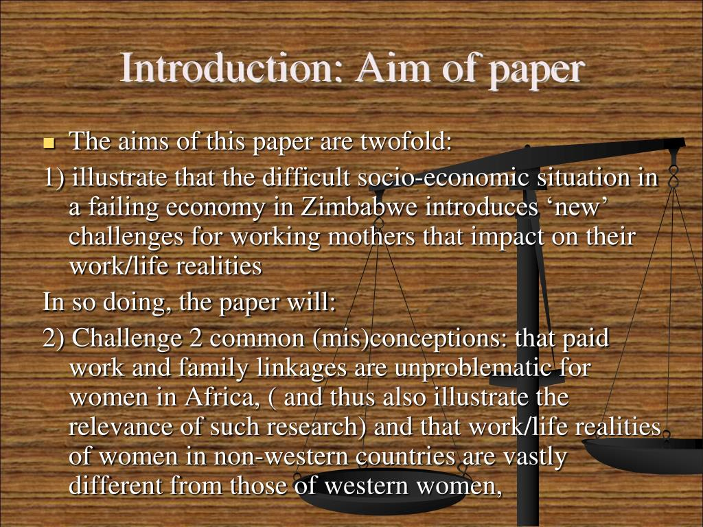 Introduction: Aim of paper