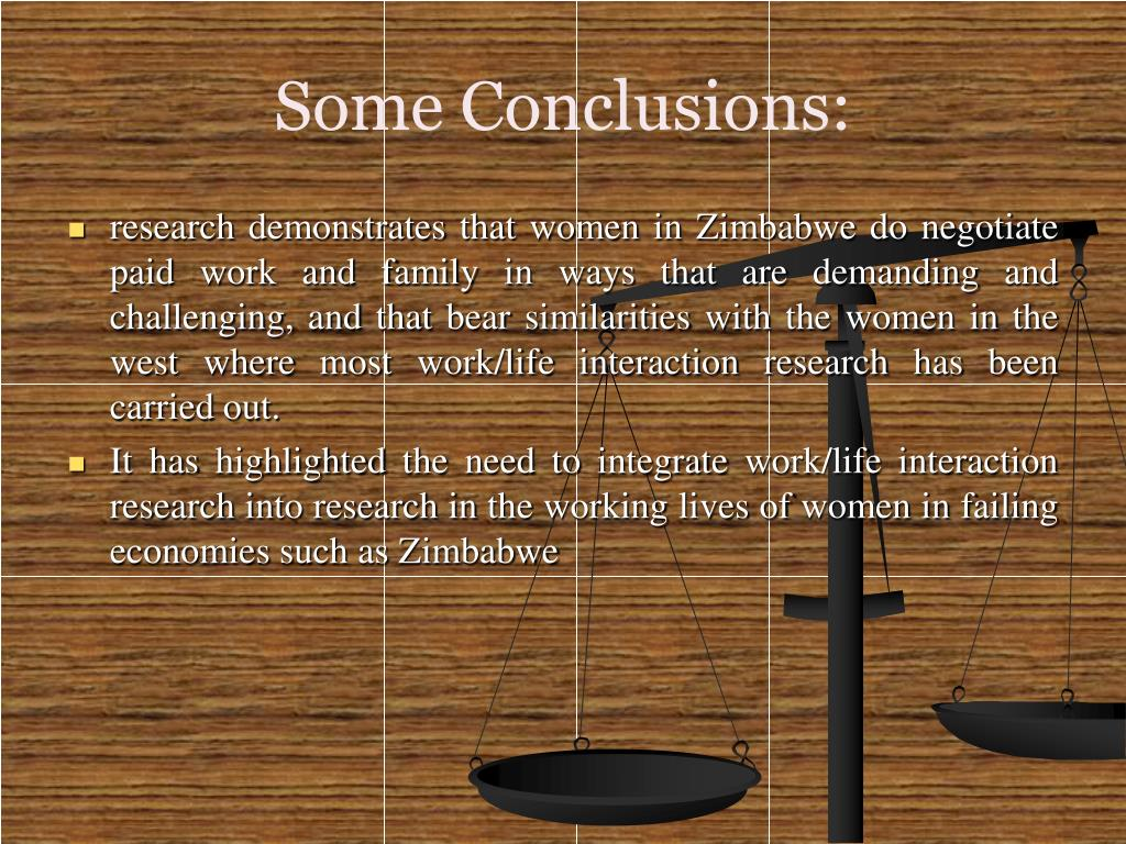 Some Conclusions: