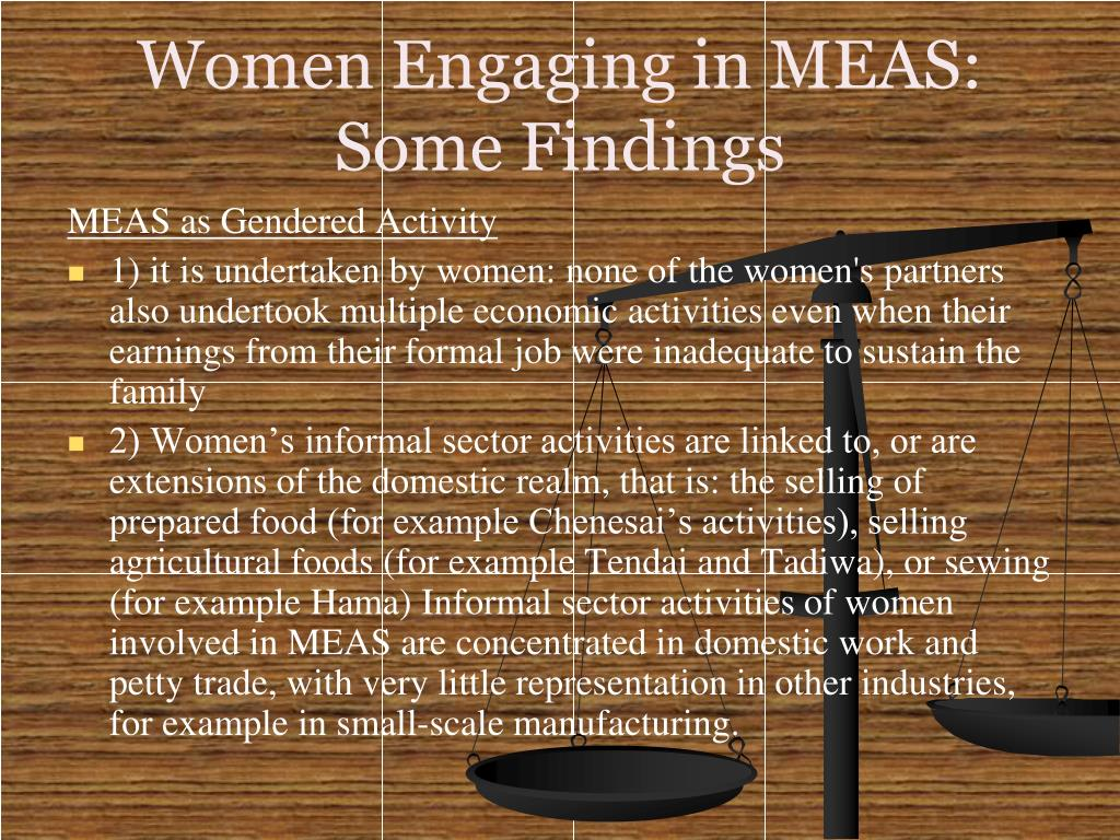 Women Engaging in MEAS: Some Findings