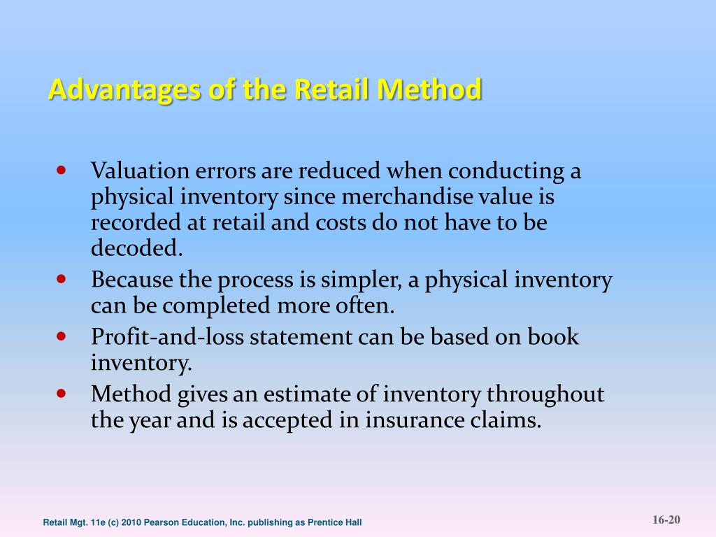 Advantages of the Retail Method