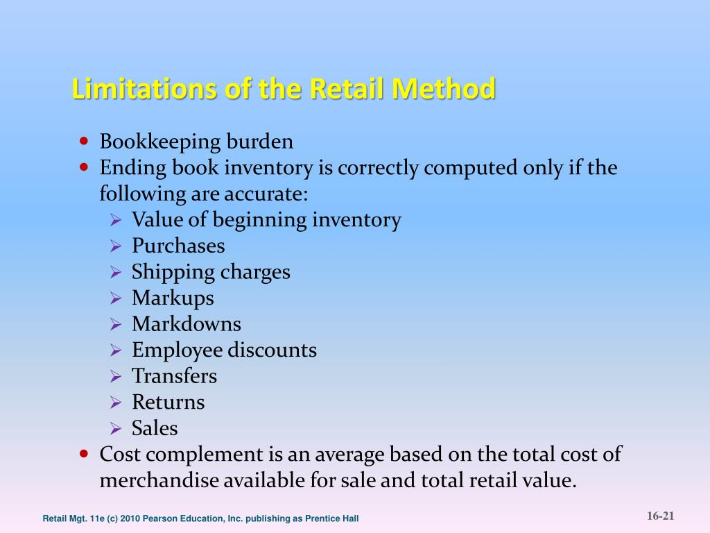 Limitations of the Retail Method