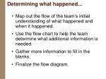 determining what happened