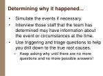 determining why it happened