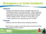 emergency or crisis incidents