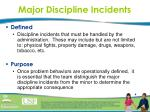 major discipline incidents