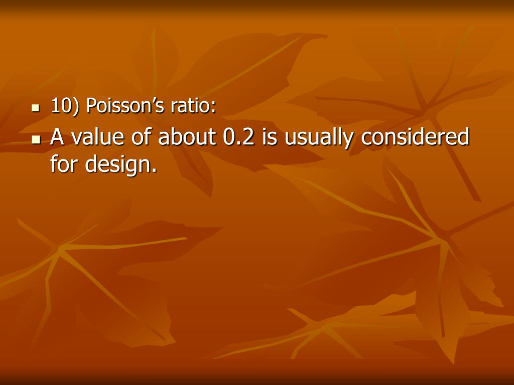 10) Poisson's ratio: