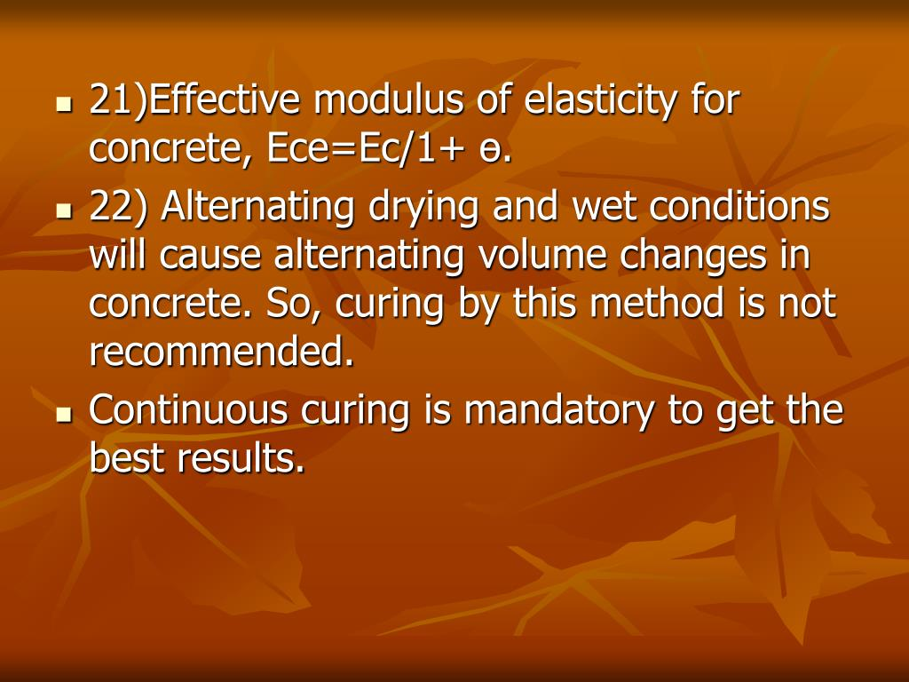 21)Effective modulus of elasticity for concrete, Ece=Ec/1+ ө.