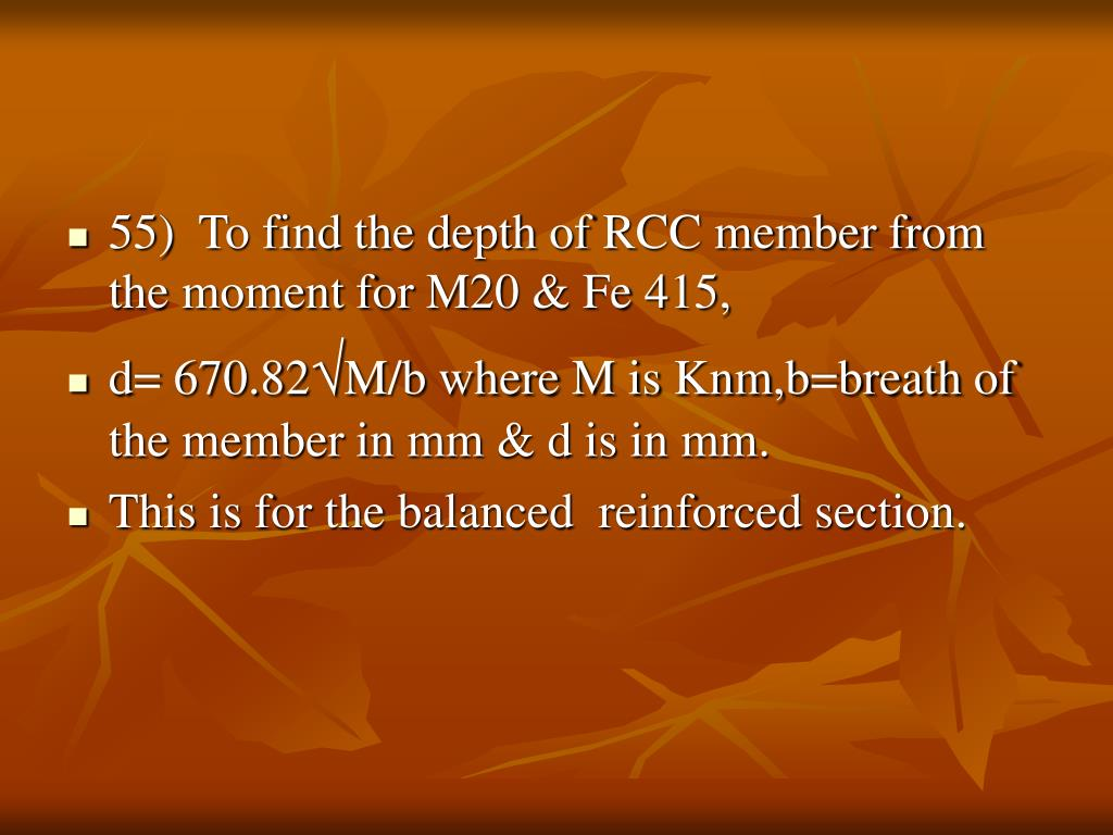 55)  To find the depth of RCC member from the moment for M20 & Fe 415,