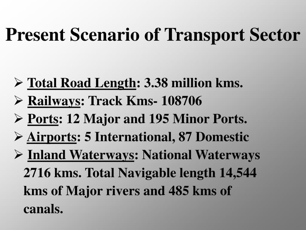 Present Scenario of Transport Sector