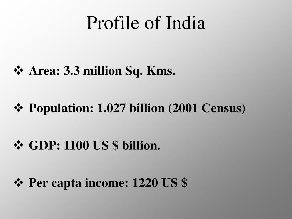 Profile of India