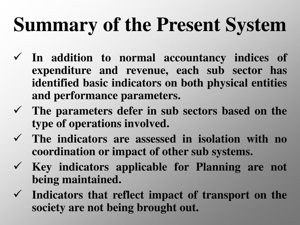 Summary of the Present System