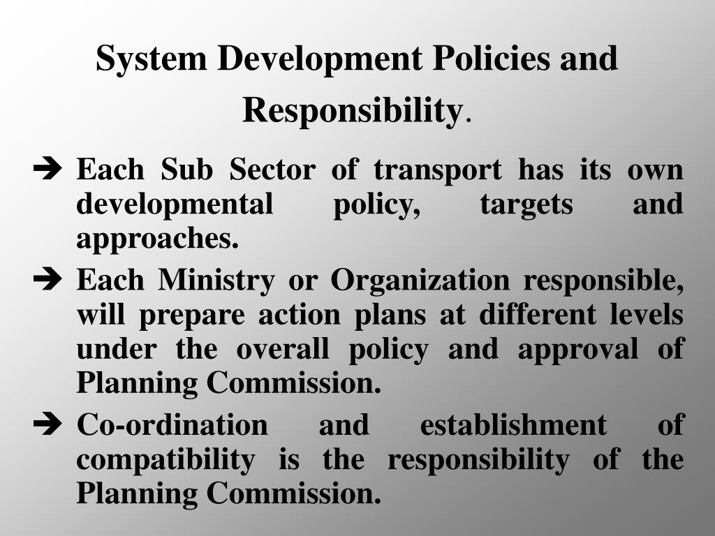 System Development Policies and Responsibility