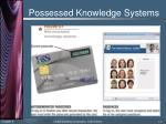 possessed knowledge systems