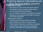 protecting against cyberstalking and other personal safety concerns