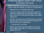 protecting against online theft fraud and other dot cons6