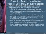 protecting against unauthorized access use and computer sabotage5