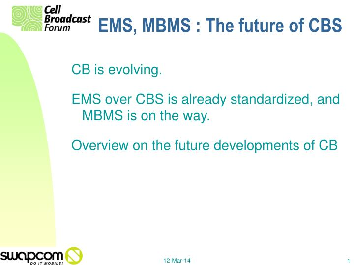 Ems mbms the future of cbs