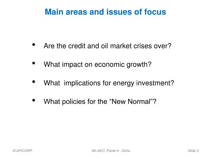 Main areas and issues of focus