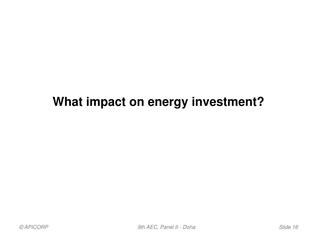 What impact on energy investment?