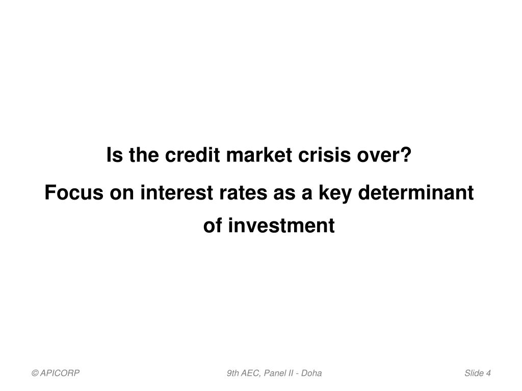 Is the credit market crisis over?