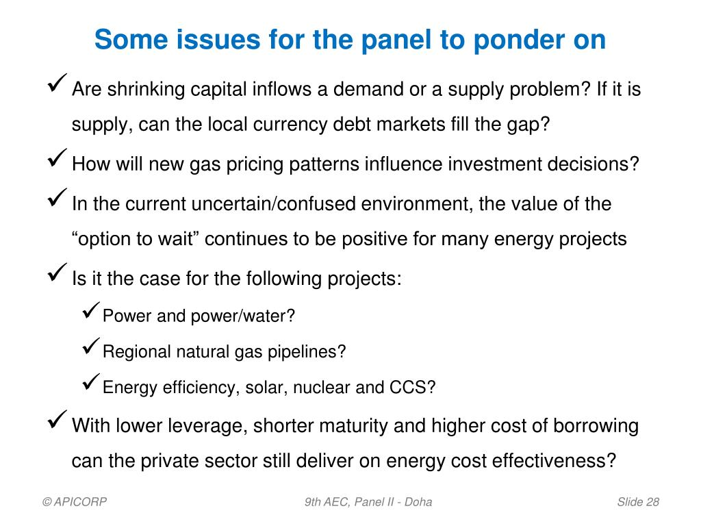 Some issues for the panel to ponder on