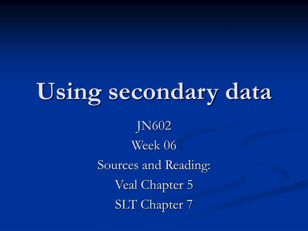 using secondary data l.