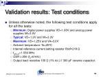 validation results test conditions