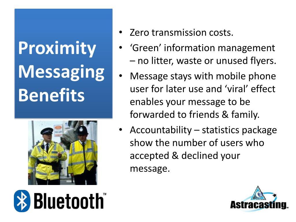 Proximity Messaging Benefits