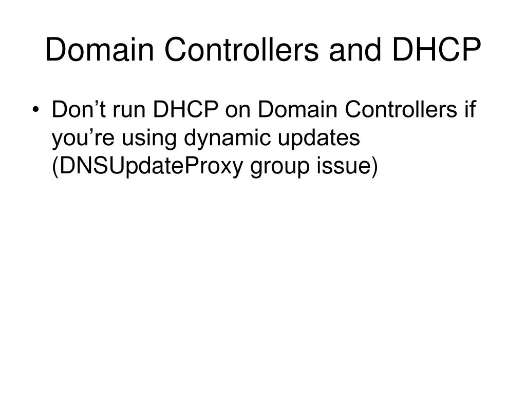 Domain Controllers and DHCP
