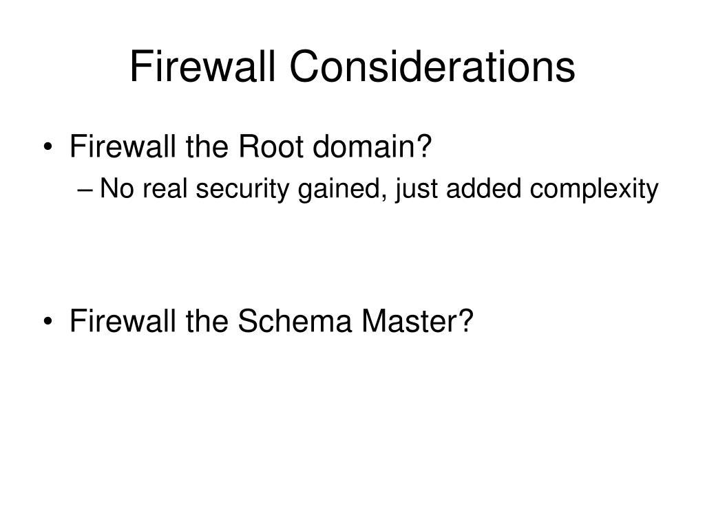 Firewall Considerations