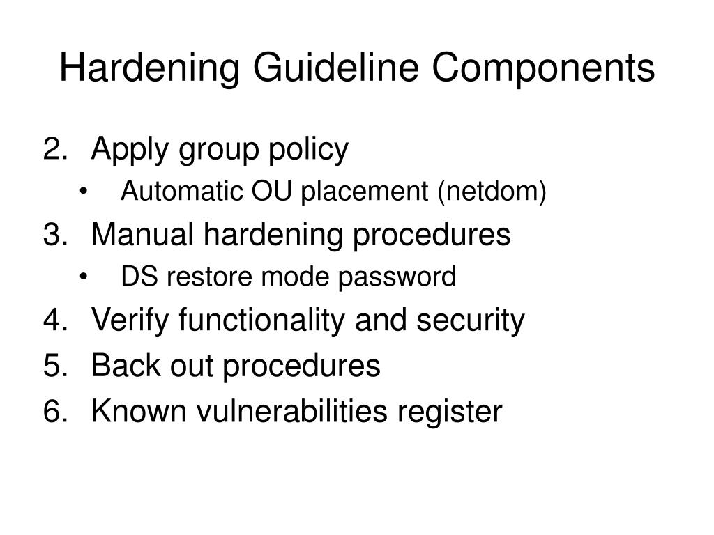 Hardening Guideline Components