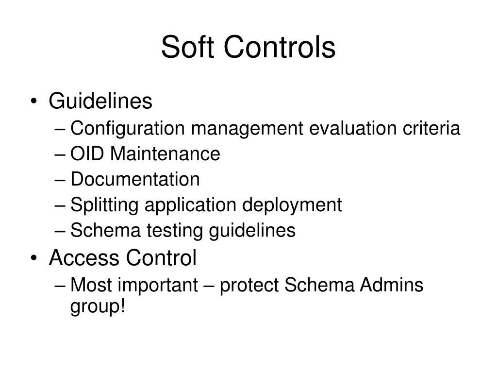 Soft Controls