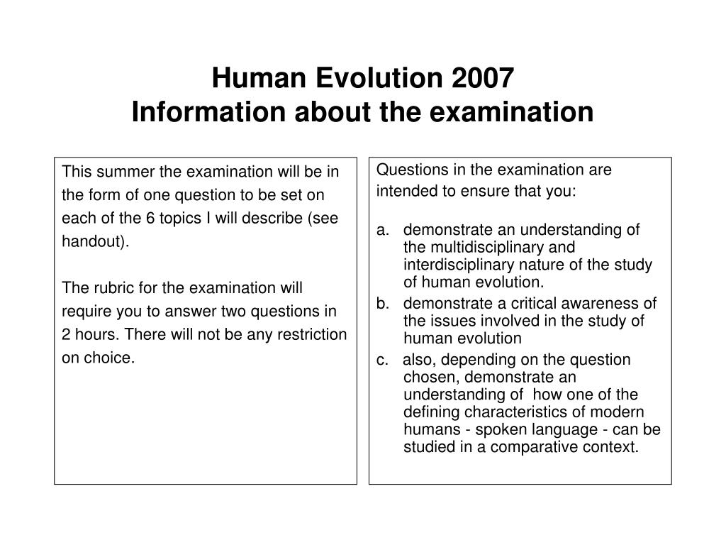 human evolution 2007 information about the examination l.
