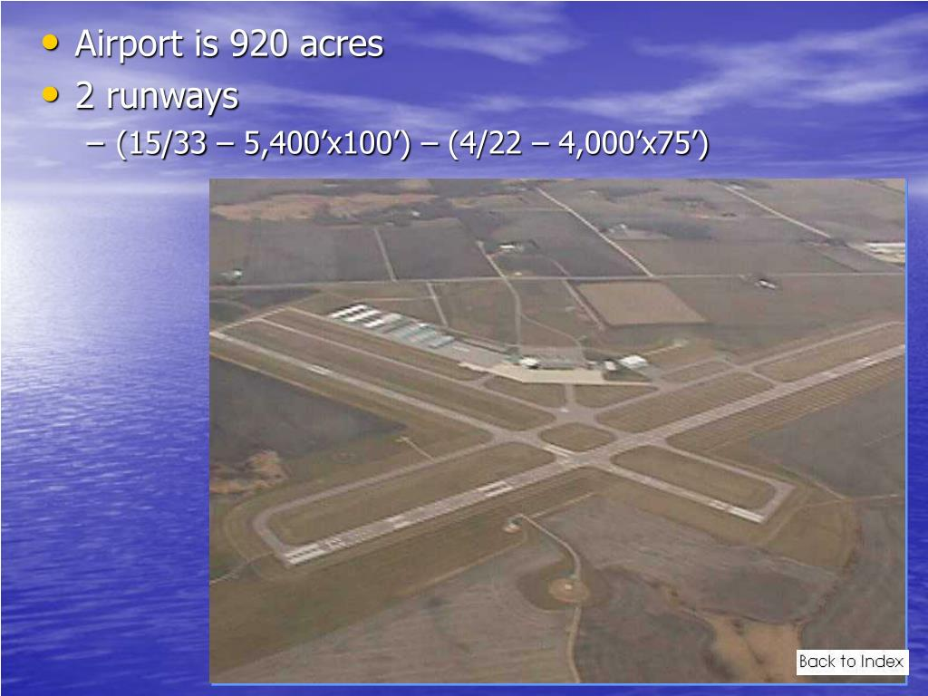 Airport is 920 acres