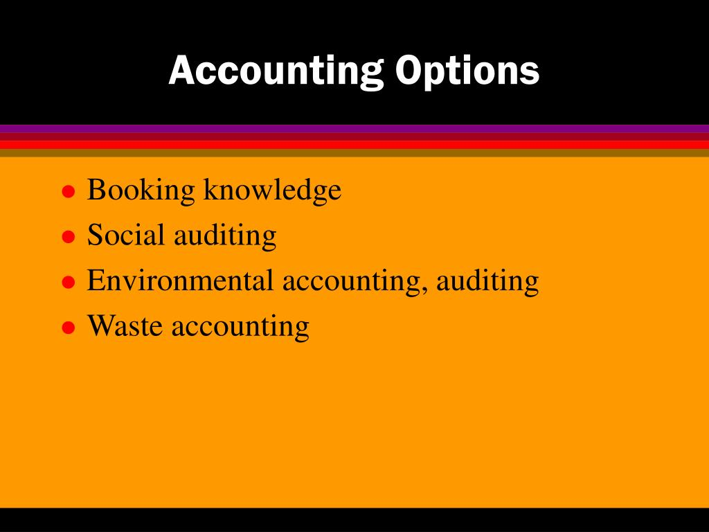 Accounting Options