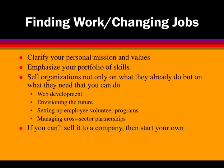 Finding work changing jobs