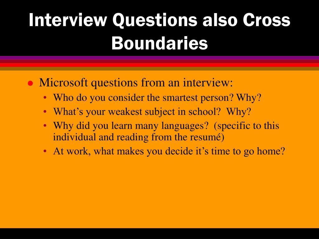 Interview Questions also Cross Boundaries