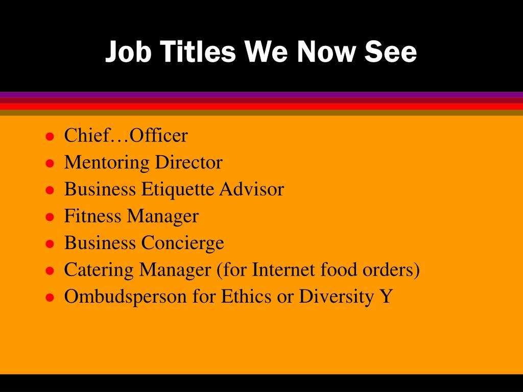 Job Titles We Now See