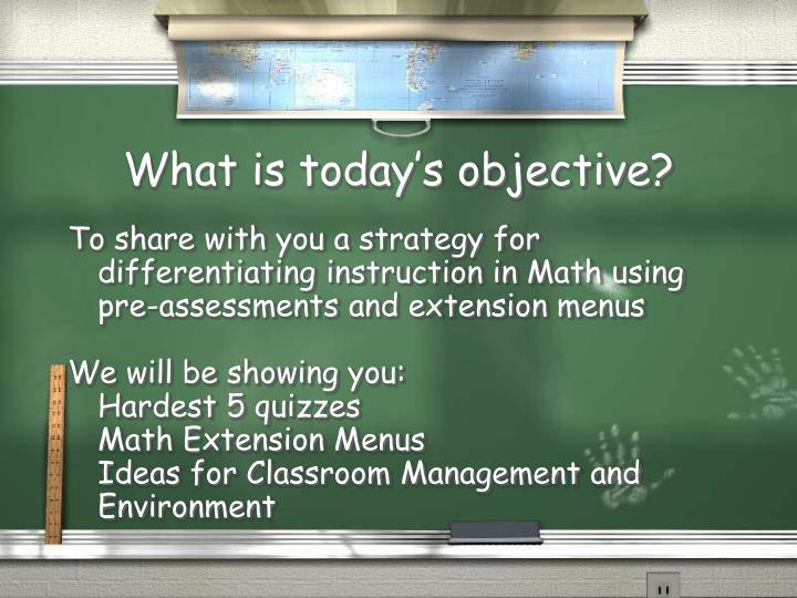 What is today s objective